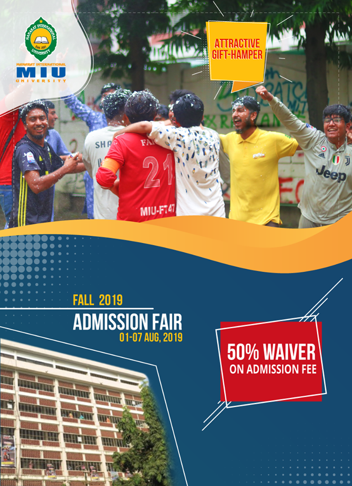 Admission Fair For Fall 2019 Is Extended Up To 07 October